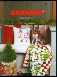 BERNINA Look Book 2014: It's A Wonderful Life