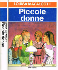 Piccole donne by Louisa May Alcott - 1983 - from Controcorrente Group srl BibliotecadiBabele (SKU: MTD0095-R14C)