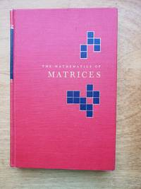Mathematics of Matrices by  Philip J davis - first - 1965 - from acs books (SKU: 1563)