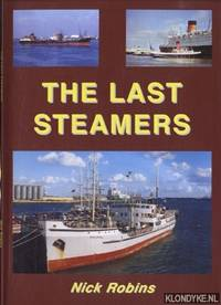 The Last Steamers by Robins, Nick - 2005