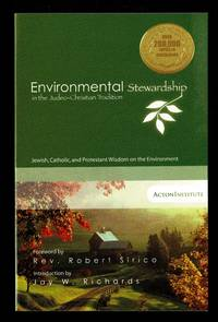 Environmental Stewardship in the Judeo-Christian Tradition Jewish, Catholic, and Protestant...