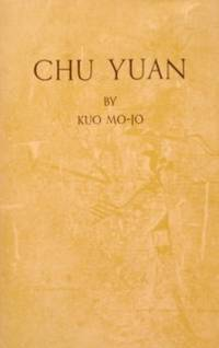 Chu Yuan: A Play In Five Acts