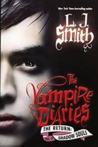 image of Vampire Diaries: The Return: Shadow Souls (international edition), The
