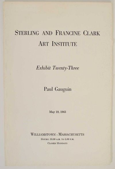Williamstown, MA: Sterling and Francine Clark Art Institute, 1963. First edition. Softcover. Exhibit...