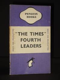The Times Fourth Leaders: (Penguin Book No. 444)