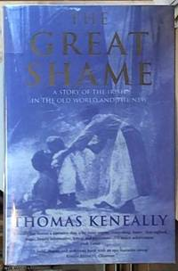 image of The Great Shame; A Story of the Irish in the Old World and the New