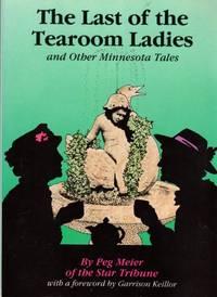 The Last of the Tearoom Ladies and Other Minnesota Tales