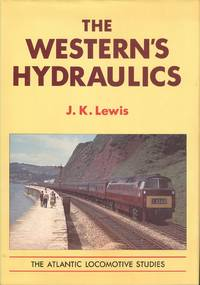 The Western's Hydraulics (The Atlantic locomotive studies)