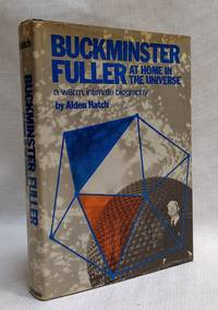 Buckminster Fuller: At home in the universe: A warm  intimate biography