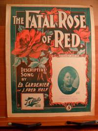 THE FATAL ROSE OF RED DESCRIPTIVE SONG