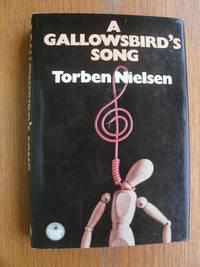 A Gallowsbird's Song