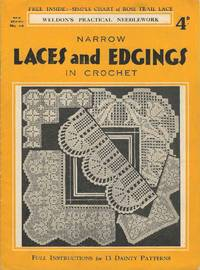 Narrow Laces and Edgings in Crochet (No.46  New Series Weldon's Practical Needlework)