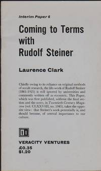 Coming to Terms with Rudolf Steiner, Interim Paper 6