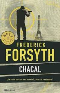 Chacal (campaña 5,95) (Best Seller (Debolsillo)) (Spanish Edition) by Frederick Forsyth - 2014-07-02