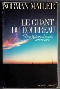 Le chant du bourreau The Executioner's Song in French