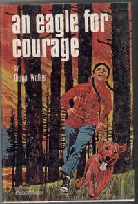 AN EAGLE FOR COURAGE by Walker, Diana