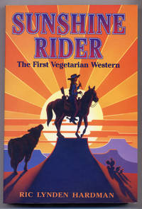 Sunshine Rider: The First Vegetarian Western