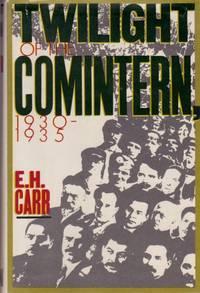 Twilight of the Comintern, 1930-1935
