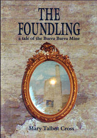 The Foundling A Tale of the Burra Burra Mine