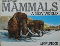 image of Prehistoric Mammals : A New World ( A Pop-Up Book )