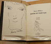 BOOK OF FRIENDS: A Tribute to Friends of Long Ago; [Signed, lettered and with an original drawing signed by Miller tipped in]
