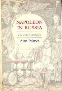 NAPOLEON IN RUSSIA: THE 1812 CAMPAIGN