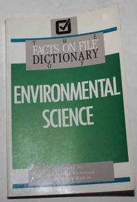 The Facts On File Dictionary Of Environmental Science
