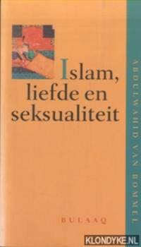 Islam, Liefde En Seksualiteit