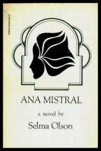 ANA MISTRAL - A Novel