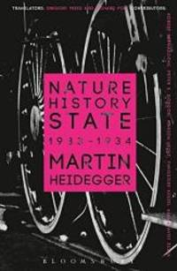 image of Nature, History, State: 1933-1934 (Athlone Contemporary European Thinkers)