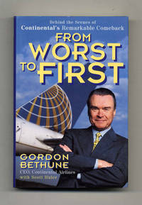 image of From Worst to First: Behind the Scenes of Continental's Remarkable  Comeback  - 1st Edition/1st Printing