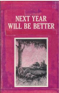 image of NEXT YEAR WILL BE BETTER.