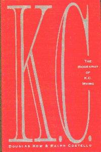 image of K.C. The Biography of K.C. Irving