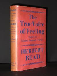 The True Voice of Feeling: Studies in English Romantic Poetry