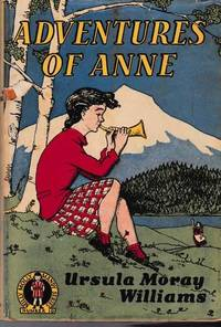 Adventures of Anne by Ursula Moray Williams - Hardcover - Reprint - 1953 - from leura books and Biblio.com
