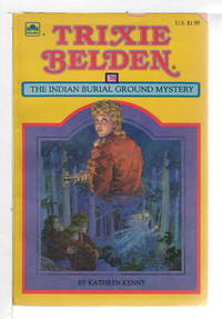 image of TRIXIE BELDEN: THE INDIAN BURIAL GROUND MYSTERY, #38.