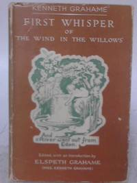 First Whisper of 'The Wind in the Willows'