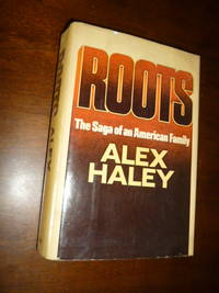 Roots: The Sage of an American Family