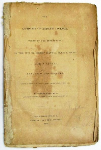 Washington City, D.C.: Printed for the Plaintiff, 1840. 80pp, disbound, some toning and scattered fo...