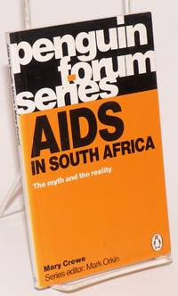 AIDS in South Africa: the myth and the reality