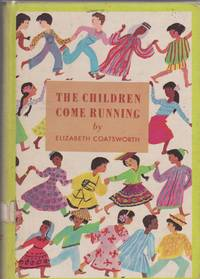THE CHILDREN COME RUNNING