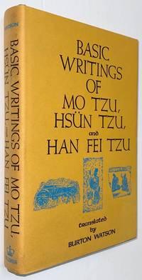 image of Basic writings of Mo Tzu, Hsün Tzu and Han Fei Tzu. Translated by Burton Watson
