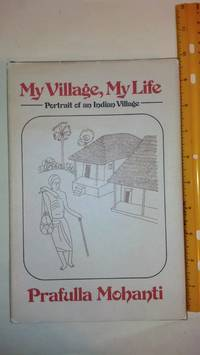 My Village, My Life: Portrait of an Indian Village
