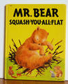 Mr Bear Squash-You-All-Flat