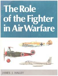image of THE ROLE OF THE FIGHTER IN AIR WARFARE