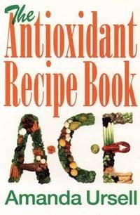 The Antioxidant Recipe Book