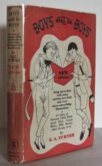 image of Boys will be Boys : the story of Sweeney Todd, Deadwood Dick, Sexton Drake, Billy Bunter, Dick Barton, et. al.