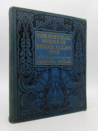The Poetical Works of Edgar Allan Poe: With Illustrations by Edmund Dulac