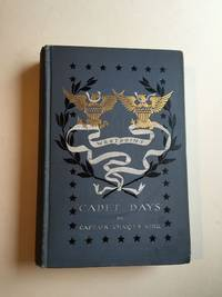 Cadet Days A Story of West Point