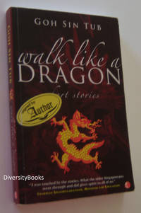 WALK LIKE A DRAGON : Short Stories.   (Signed Copy)